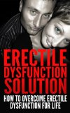 Erectile Dysfunction Remedy (Overall health and Wellness)